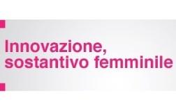 """Regione Lazio: avviso pubblico """"Innovazione: sostantivo femminile"""", click day il 20 maggio!"""