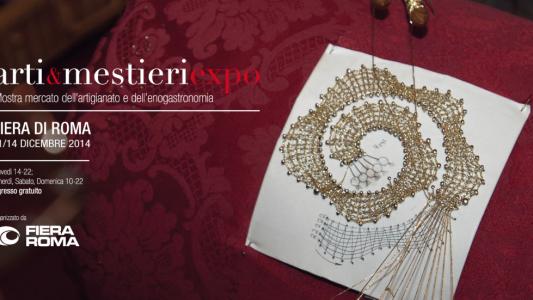 Arti e Mestieri Expo – Fiera Roma 11-14 Dicembre