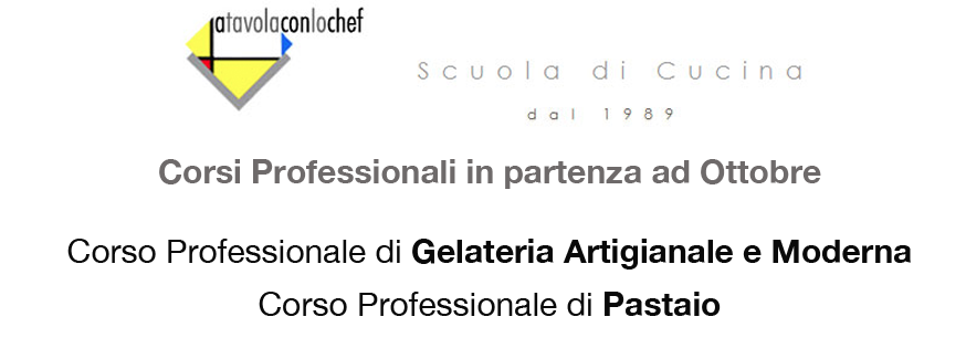 Corsi Professionali di Pastaio e Gelatiere – A Tavola con lo chef