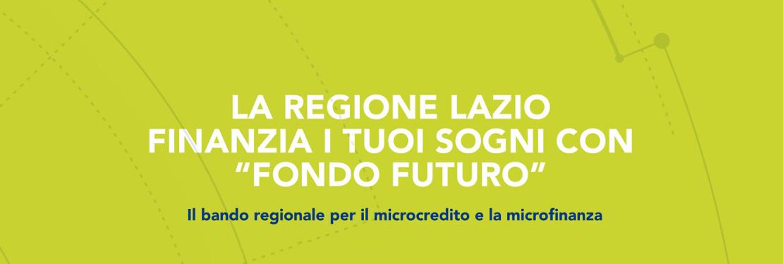Lazio Fondo Futuro 2014-2020: nuove risorse stanziate per il microcredito